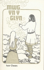 Mwg yn y glyn by Ivor Owen