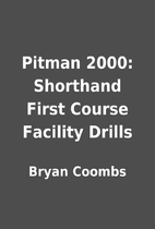Pitman 2000: Shorthand First Course Facility…