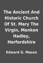 The Ancient And Historic Church Of St. Mary…