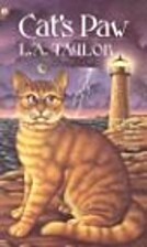 Cat's Paw by L. A. Taylor