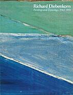 Richard Diebenkorn: Paintings and Drawings,…