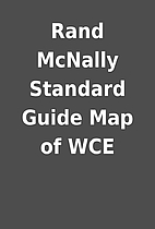 Rand McNally Standard Guide Map of WCE