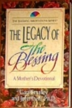 The Legacy of the Blessing: A Mother's…