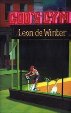 God's Gym by Leon de Winter