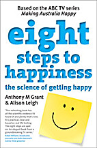 Eight Steps To Happiness: The Science Of…