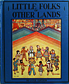 Little Folks of Other Lands by Watty Piper