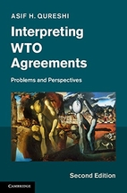 Interpreting WTO Agreements: Problems and…