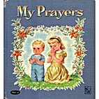 My Prayers by Rachel Taft Dixon