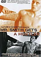 Mr. Smith Gets a Hustler dvd by Ian Mcrudden