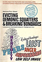 Evicting Demonic Squatters & Breaking…