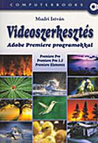 Videoszerkesztés : Adobe Premiere…