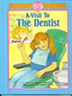 A Visit to the Dentist by Helene Chirinian