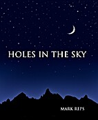 Holes in the Sky by Mark Reps