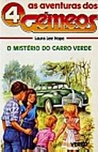 O mistério do carro verde (4 Gémeos, 7) by…