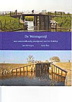 De Wetsingerzijl - een waterstaatkundig…