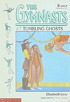 Tumbling Ghosts by Elizabeth Levy