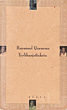 Tyyliharjoituksia by Raymond Queneau