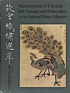 Masterpieces of Chinese Silk Tapestry and…
