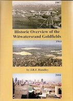 Historic Overview of the Witwatersrand…