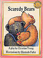 Scaredy Bears by Christine Young