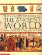 The Kingfisher book of the ancient world:…