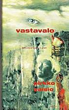 Vastavalo by Pirkko Saisio