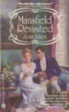 Mansfield Park Revisited: A Jane Austen…