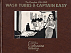 Wash Tubs and Captain Easy (Wash Tubbs &…