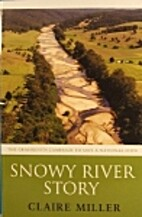 Snowy River story : the grassroots campaign…