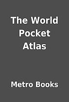 The World Pocket Atlas by Metro Books