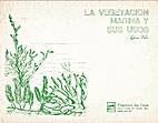 La vegetación marina y sus usos by Sylvia…