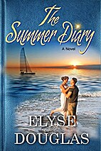 The Summer Diary by Elyse Douglas