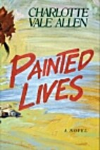 Painted Lives by Charlotte Vale Allen