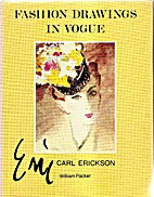Fashion drawings in Vogue. Carl Erickson by…