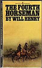 Fourth Horseman by Will Henry