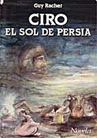 Ciro El sol de Persia (Spanish Edition) by…
