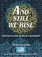 And Still We Rise: Interviews With 50 Black…