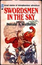Swordsmen in the sky by Donald A. Wollheim