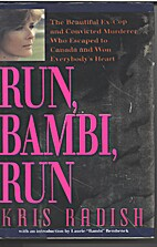 Run, Bambi, Run: The Beautiful Ex-Cop and…