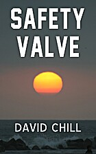 Safety Valve by David Chill