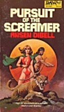 Pursuit of the Screamer by Anson Dibell