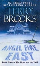 Angel Fire East by Terry Brooks