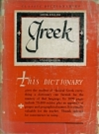 The Classic Greek Dictionary by George…