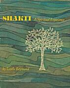 Shakti: A Spiritual Experience by Lizelle…