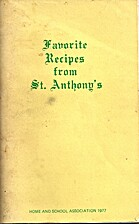 Favorite Recipes from St. Anthony's by St.…