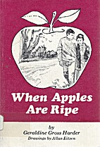When apples are ripe;: The story of Clayton…