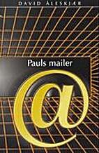 Pauls mailer by David Åleskjær