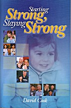 Starting Strong, Staying Strong by David…