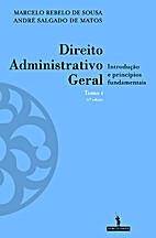 Direito Administrativo Geral - tomo I:…