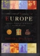Illustrated History of Europe by Frederic…
